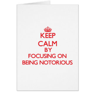 Guarde la calma centrándose en ser notorio tarjeta de felicitación