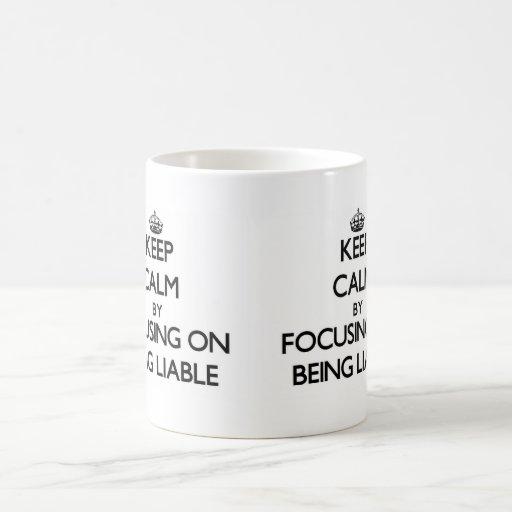 Guarde la calma centrándose en ser obligado taza de café