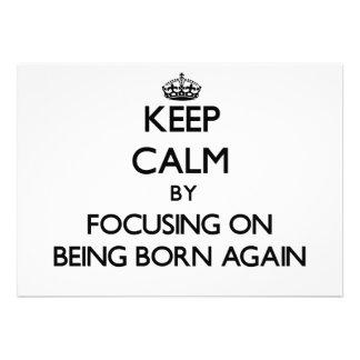 Guarde la calma centrándose en ser renacido