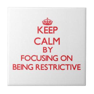 Guarde la calma centrándose en ser restrictivo azulejos ceramicos