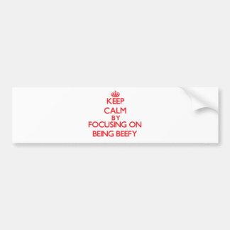 Guarde la calma centrándose en ser rollizo pegatina para auto