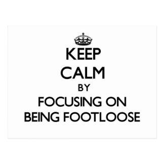 Guarde la calma centrándose en ser sin trabas