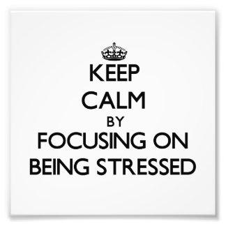 Guarde la calma centrándose en ser subrayado