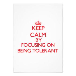 Guarde la calma centrándose en ser tolerante invitaciones personales