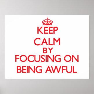 Guarde la calma centrándose en ser tremendo impresiones