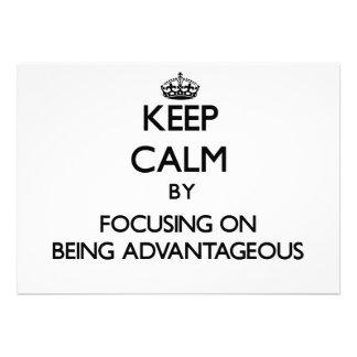 Guarde la calma centrándose en ser ventajoso