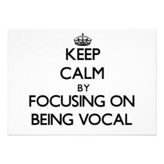 Guarde la calma centrándose en ser vocal anuncio personalizado