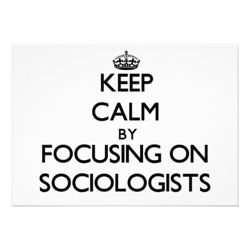 Guarde la calma centrándose en sociólogos invitación personalizada
