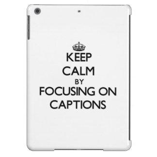 Guarde la calma centrándose en subtítulos funda para iPad air