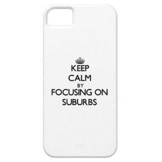 Guarde la calma centrándose en suburbios iPhone 5 funda