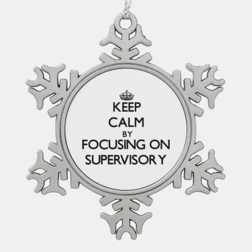 Guarde la calma centrándose en supervisor adornos