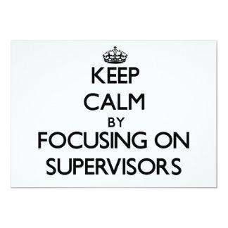 "Guarde la calma centrándose en supervisores invitación 5"" x 7"""