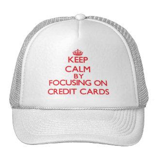 Guarde la calma centrándose en tarjetas de crédito gorros bordados