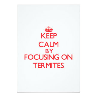 Guarde la calma centrándose en termitas invitación 12,7 x 17,8 cm