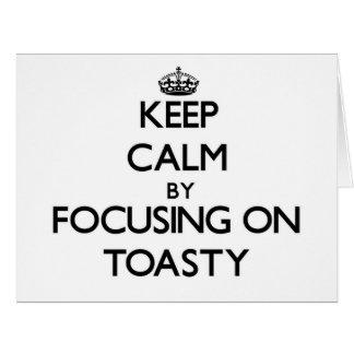 Guarde la calma centrándose en Toasty Felicitacion