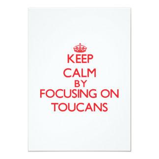 "Guarde la calma centrándose en Toucans Invitación 5"" X 7"""