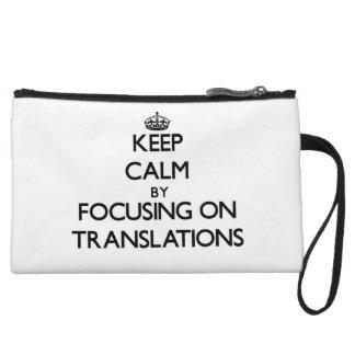 Guarde la calma centrándose en traducciones