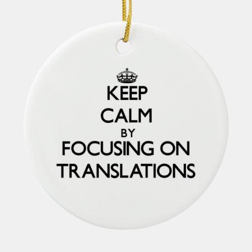 Guarde la calma centrándose en traducciones adorno de navidad