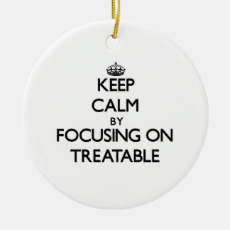 Guarde la calma centrándose en tratable