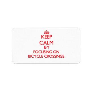 Guarde la calma centrándose en travesías de la etiqueta de dirección