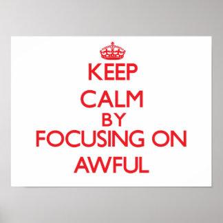 Guarde la calma centrándose en tremendo impresiones