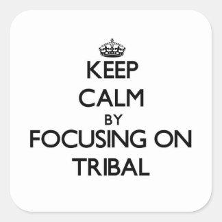 Guarde la calma centrándose en tribal pegatina cuadradas personalizadas