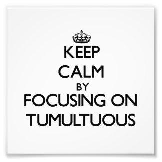 Guarde la calma centrándose en tumultuoso