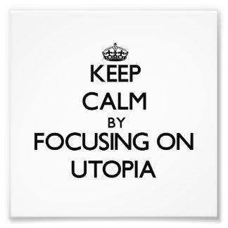 Guarde la calma centrándose en Utopía Fotografía