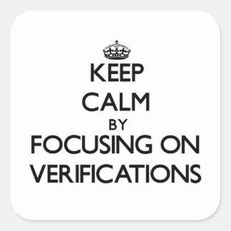 Guarde la calma centrándose en verificaciones