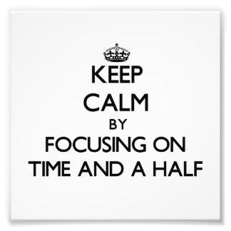 Guarde la calma centrándose en vez y media