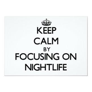 Guarde la calma centrándose en vida nocturna invitación 12,7 x 17,8 cm