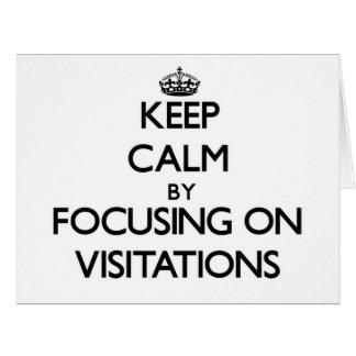 Guarde la calma centrándose en Visitations Tarjeta De Felicitación Grande