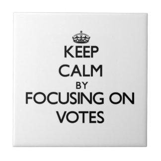 Guarde la calma centrándose en votos
