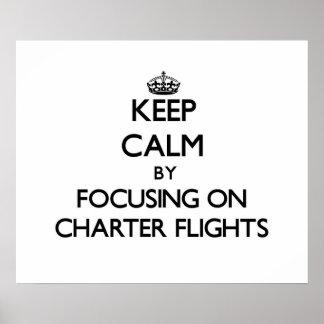 Guarde la calma centrándose en vuelos chárteres impresiones