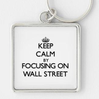 Guarde la calma centrándose en Wall Street Llaveros