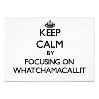 """Guarde la calma centrándose en Whatchamacallit Invitación 5"""" X 7"""""""