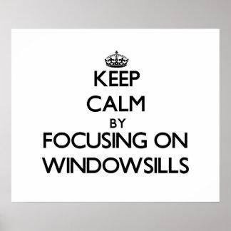 Guarde la calma centrándose en Windowsills