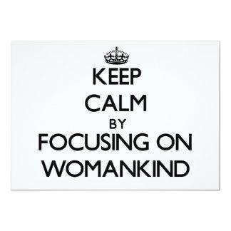 Guarde la calma centrándose en Womankind Invitaciones Personales