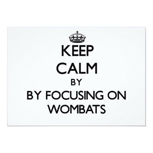 """Guarde la calma centrándose en Wombats Invitación 5"""" X 7"""""""