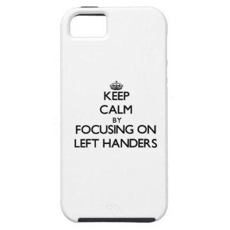 Guarde la calma centrándose en zurdos iPhone 5 protectores