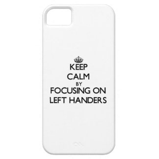 Guarde la calma centrándose en zurdos iPhone 5 Case-Mate coberturas