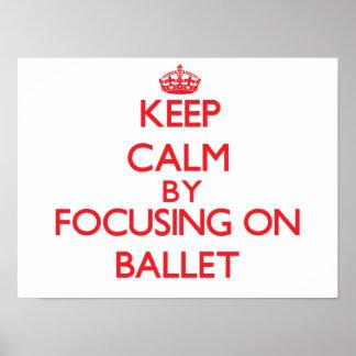Guarde la calma centrándose encendido en ballet poster