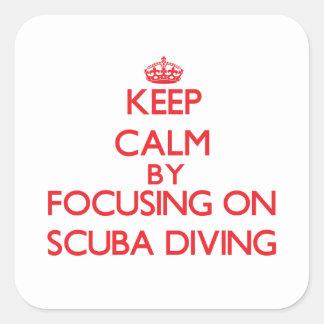Guarde la calma centrándose encendido en buceo con calcomanía cuadradas personalizada