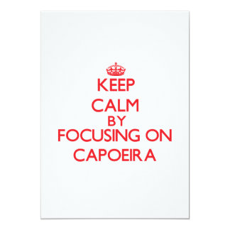 Guarde la calma centrándose encendido en Capoeira Invitación 12,7 X 17,8 Cm