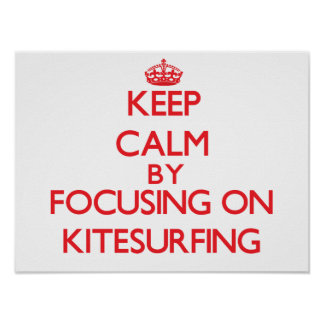 Guarde la calma centrándose encendido en Kitesurfi Impresiones