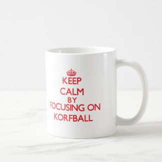 Guarde la calma centrándose encendido en Korfball Tazas De Café
