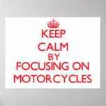 Guarde la calma centrándose encendido en las motoc poster