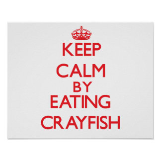 Guarde la calma comiendo los cangrejos impresiones