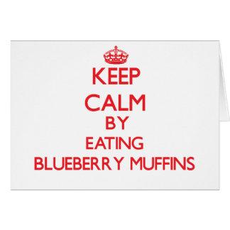 Guarde la calma comiendo los molletes del arándano tarjeta de felicitación