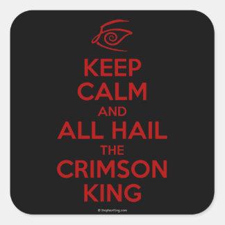 Guarde la calma con el rey carmesí pegatina cuadrada